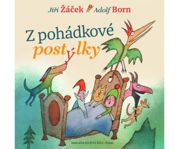 Jiří Žáček • Adolf Born - Z pohádkové postýlky