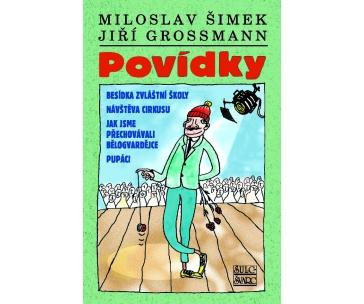 Miloslav Šimek Jiří Grossmann - Povídky